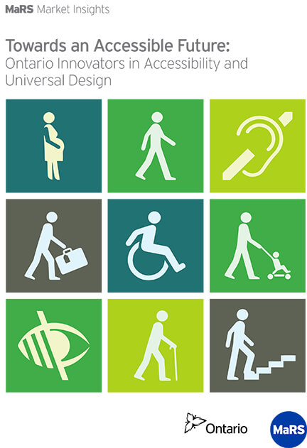 New white paper: Towards an Accessible Future: Ontario Innovators in Accessibility and Universal Design