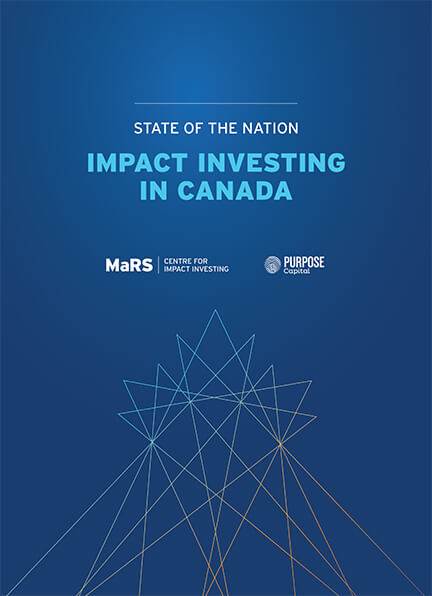 MaRS Report - Impact Investing in Canada: State of the Nation