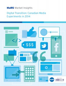Digital Transition - Canadian Media Experiments in 2014