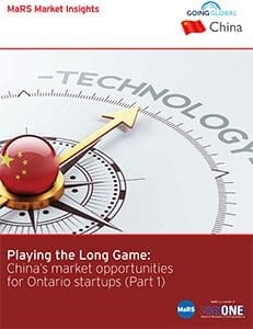 Playing the long game: China's market opporunities for Ontario startups Part1
