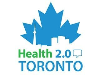 Health 2.0 Toronto: A growing community for digital health innovators