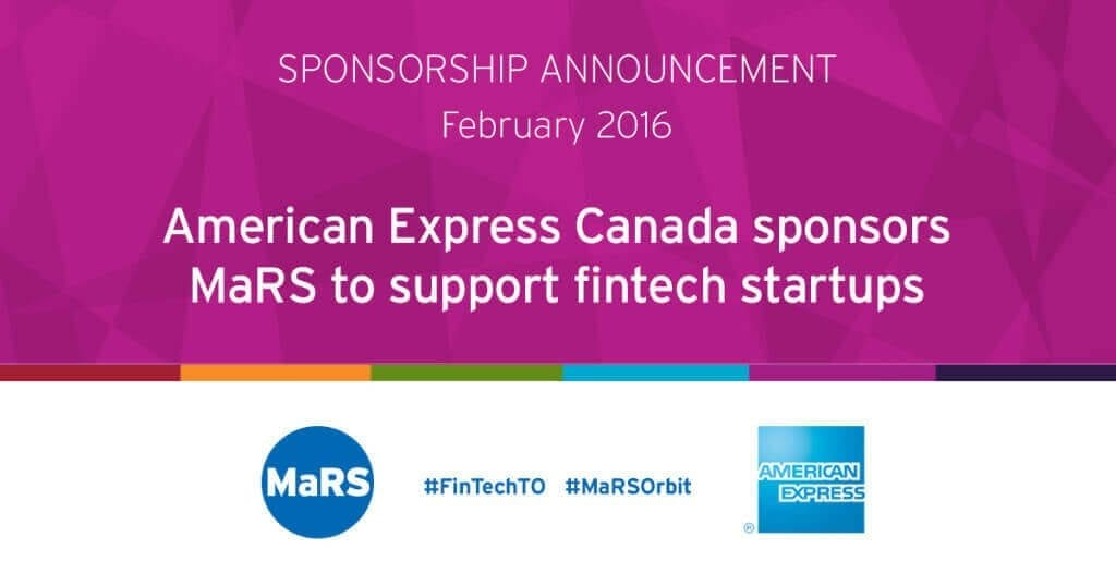 Sponsorship announcement February 2016: American Express Canada sponsors MaRS to support fintech startups