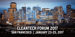 Cleantech Forum 2017, San Francisco, January 23-25, 2017