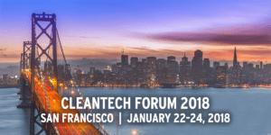Cleantech Forum 2018, San Francisco, January 22-24, 2018