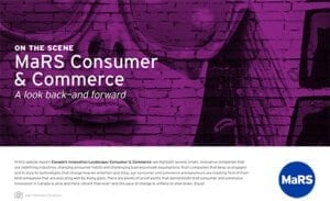 On the Scene: MaRS Consumer & Commerce - A look back - and forward